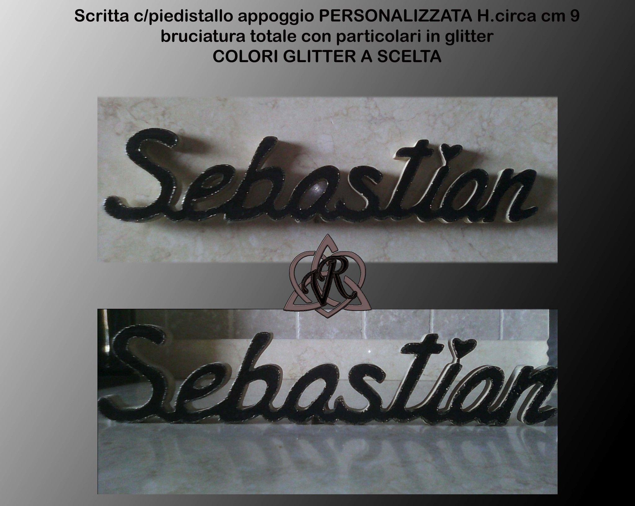 Scritta personalizzata c/piedistallo H circa 9 cm