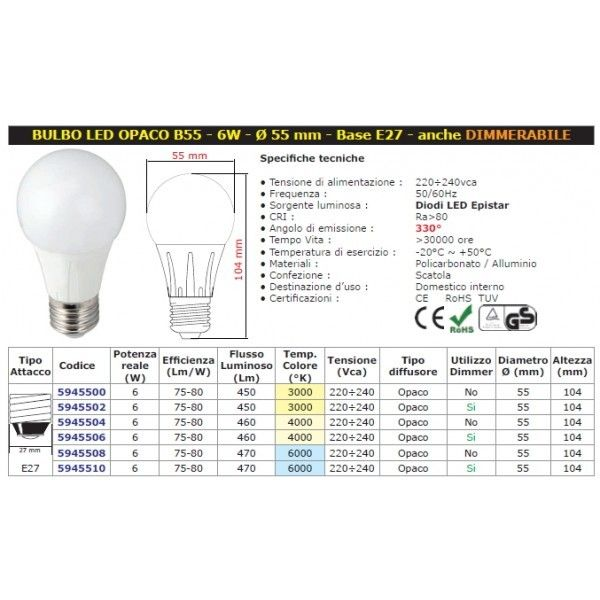 Mod. E27 Bulbo B55 LED W6